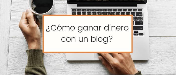 Aprende a rentabilizar un blog